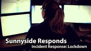 Sunnyside Responds: Incident Response: Lockdown