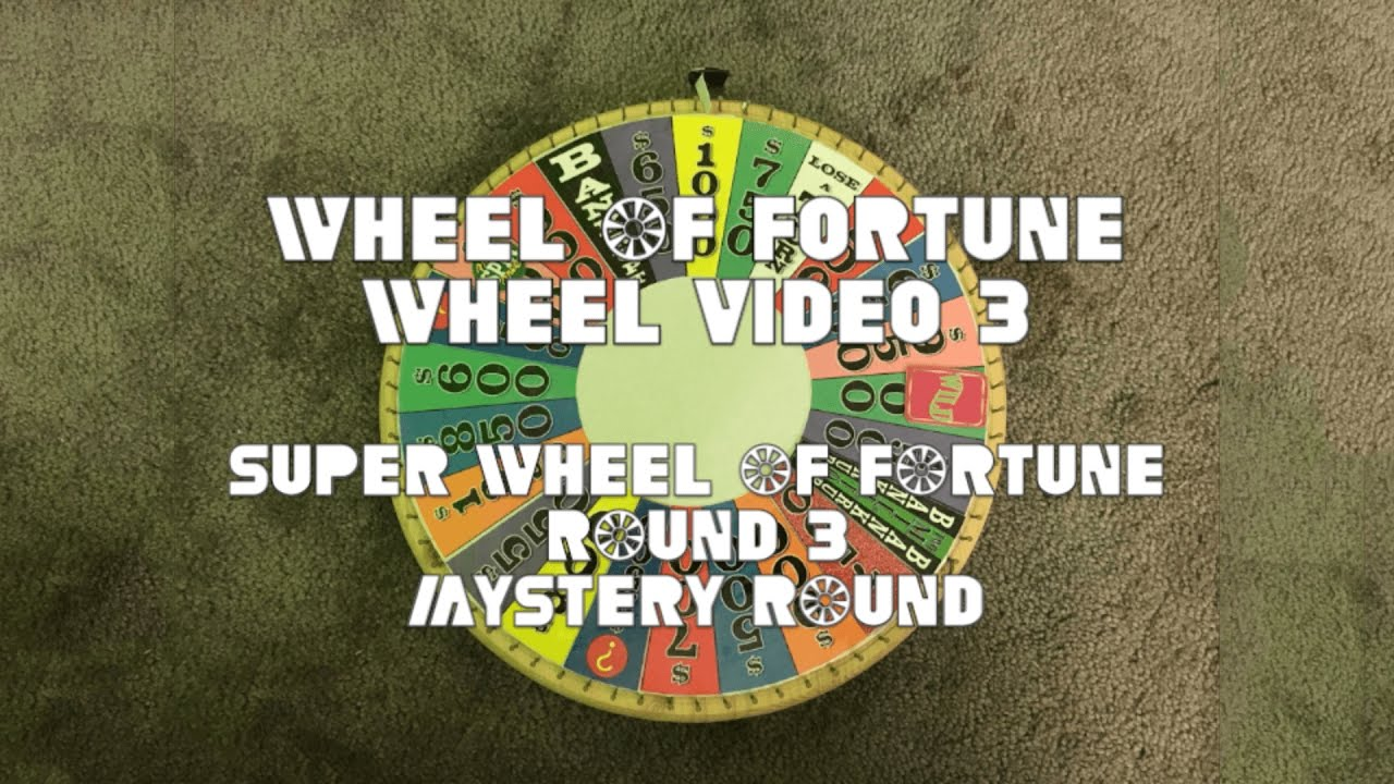 WOF Wheel Video 3 | Super Wheel of Fortune Round 3 - YouTube