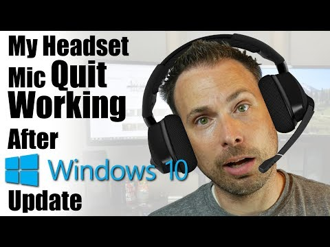 Headset Mic Quit Working After Windows 10 Update