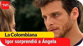 Igor dejó sin aliento a Ángela | La Colombiana - T1E53