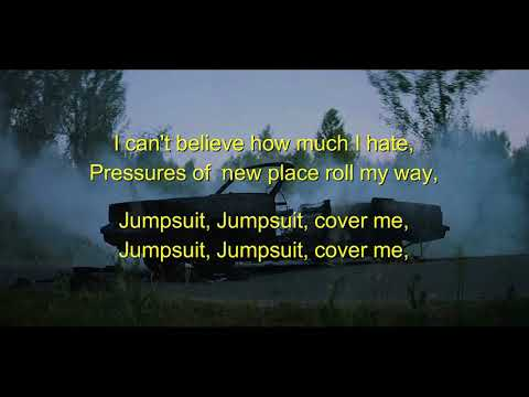 Jumpsuit - twenty one pilots LYRICS