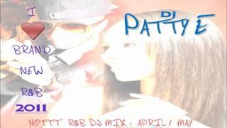R&B DJ Mix - April 2011 (DJ Patty E)