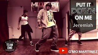 Put it down on me - Jeremiah ft #teamGMO, Jeremiah, Tamika