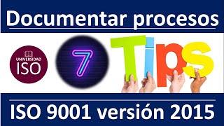 Como documentar procesos y procedimientos en una empresa Sistema de Calidad ISO 9001