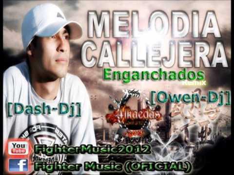 Melodia kallejera - Enganchado 2012 - [Owen-Dj] [Dash-Dj] Fighter Music