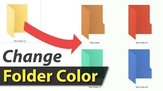 How to change the color of any folder in Windows 7, 8 or 10