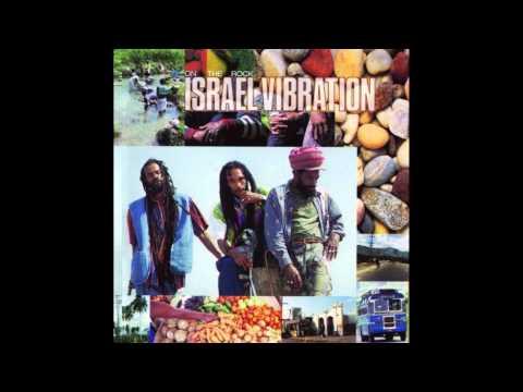 ISRAEL VIBRATION - Mr. Consular Man (On The Rock)