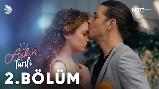 Aşkın Tarifi 2.Bölüm