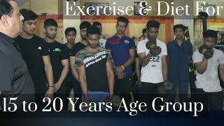 Exercise & Diet For 15 to 20 Year