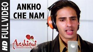Ankho Che Nam Video Song   Aashiqui (Gujarati)   Rahul Roy, Anu Agarwal