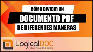 Cómo dividir un documento PDF de diferentes maneras