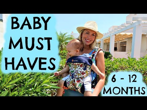 BABY MUST HAVES | BABY ESSENTIALS | 6 - 12 MONTHS  |  AD