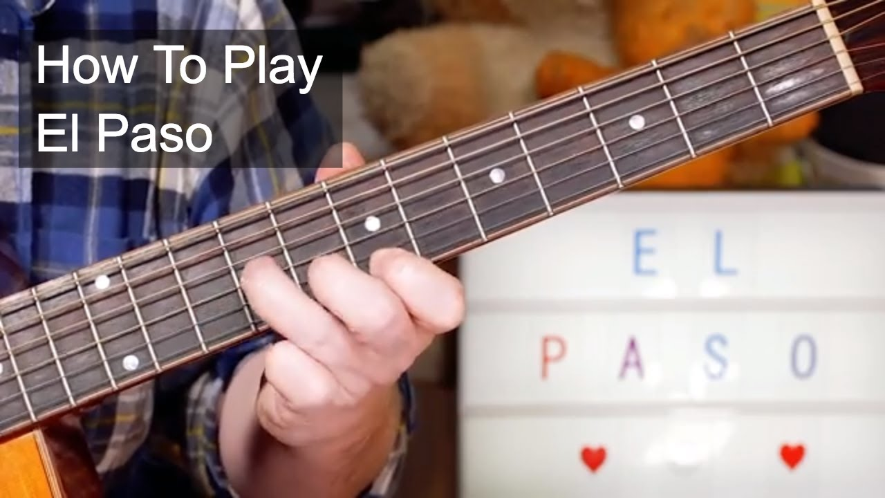 El Paso Marty Robbins Guitar Lesson Youtube