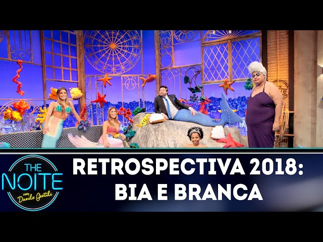Retrospectiva 2018: Bia e Branca | The Noite (18/01/19)