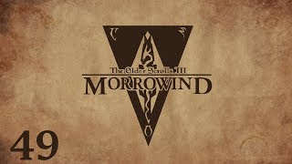 "Let's play The Elder Scrolls III: Morrowind cz49""Dzielnica willowa"""