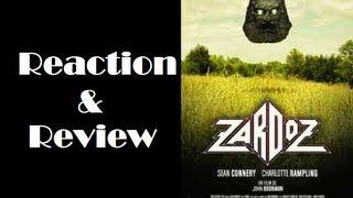 """""""Zardoz"""" Reaction & Review"""