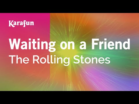 Karaoke Waiting On A Friend - The Rolling Stones *