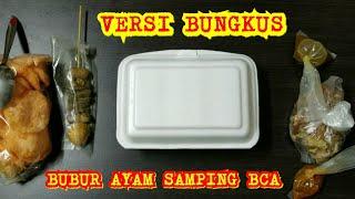 GOKIL MASIH RAMAI TERUS - BUBUR AYAM SAMPING BCA KHAS MAYONG (PART 2) - VERSI BUNGKUS BAWA PULANG