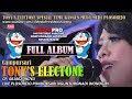 FULL ALBUM TERBARU TONYS ELECTONE    LIVE NGUNTORONADI WONOGIRI