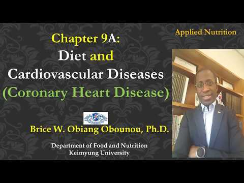 Chapter 9A: Diet and Cardiovascular Disease I (Coronary heart disease)