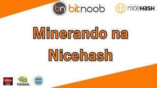 🛑 Como minerar na Nicehash e receber em Bitcoin (BTC)