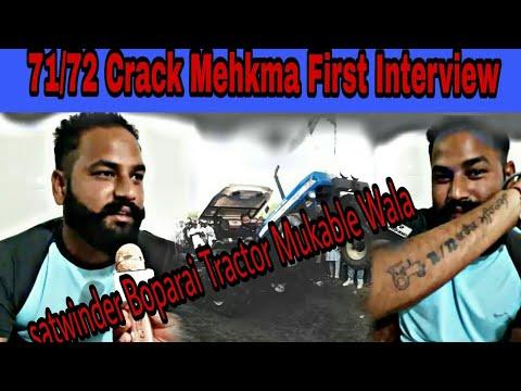 First Interview || 71 72 Crack Mehkma Satwinder Ne Sirra  Krata || Watch and  share