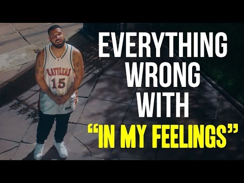 "Everything Wrong With Drake - ""In My Feelings"""