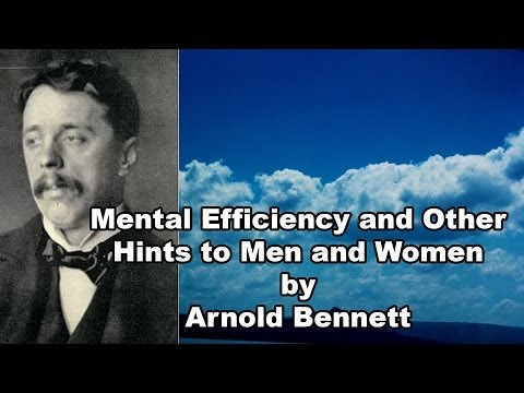 Mental Efficiency and Other Hints by Arnold Bennett Part 01
