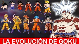 La evolución de GOKU | Todas las transformaciones de Son Goku