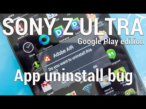 Z Ultra Google Play edition app uninstall bug