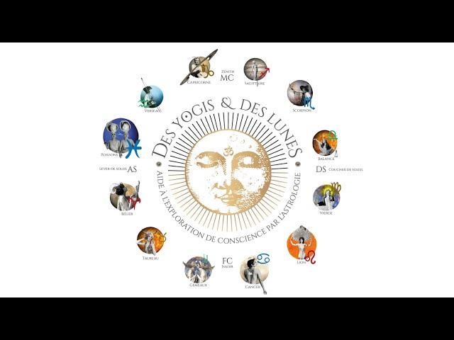Présentation de la chaine Des Yogis et des Lunes - Astrologie Harmonique