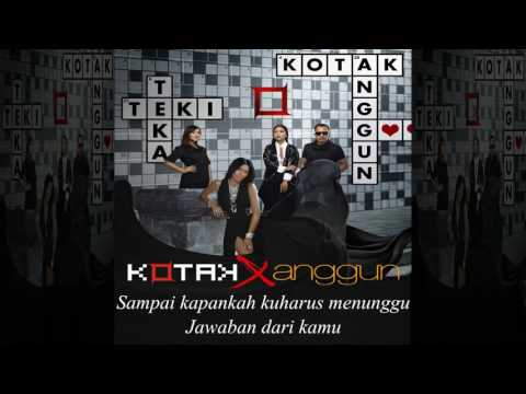 Kotak & Anggun   Teka Teki (Official Lyric Video)