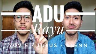 Yovie Tulus Glenn - Adu Rayu   COVER