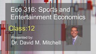 Eco 316: Sports and Economics class 12