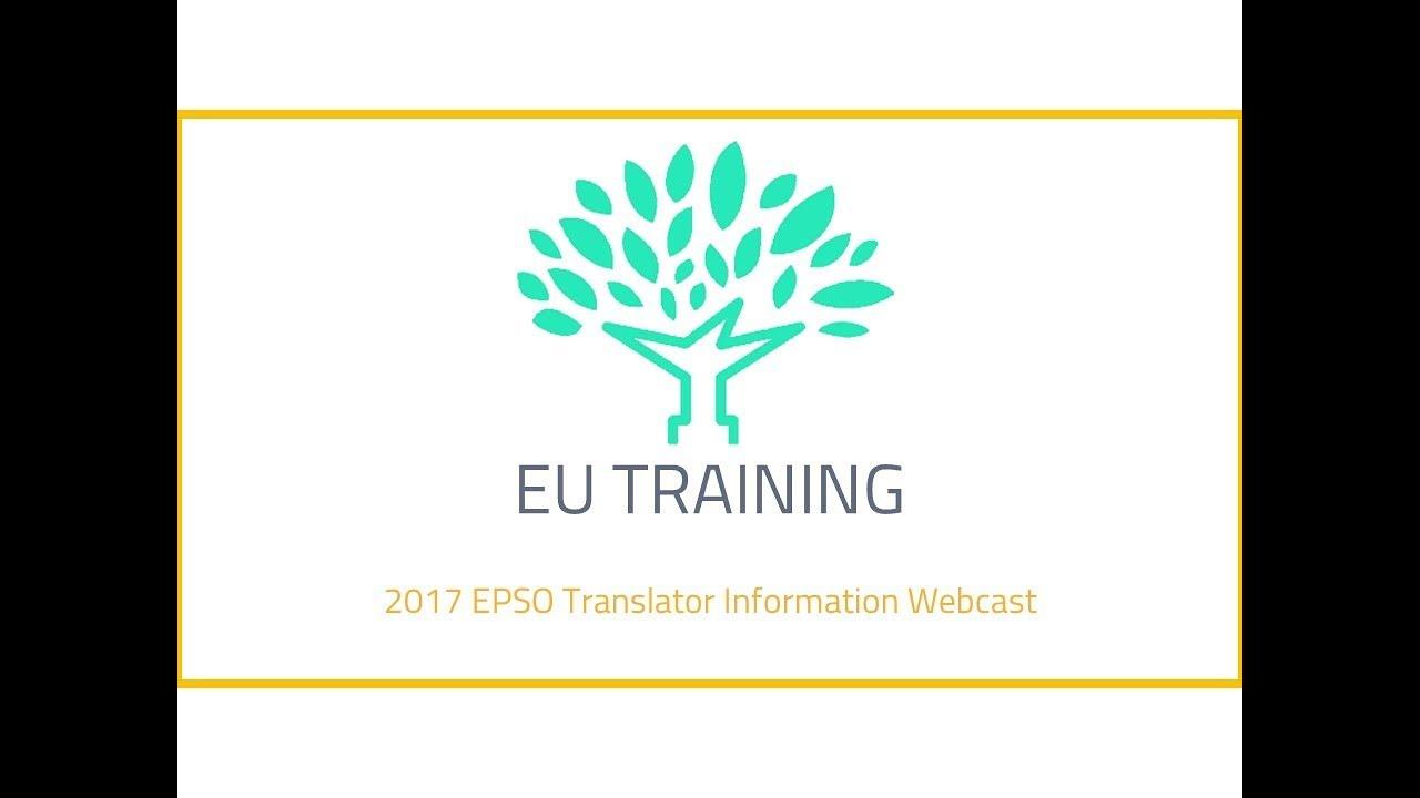 2017 EPSO Translators Competition Information Webcast