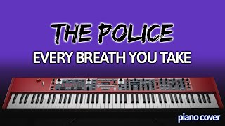 Piano Cover: Every Breath You Take [The Police]