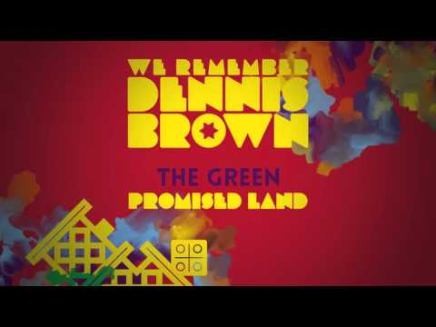 The Green - Promised Land   We Remember Dennis Brown   Official Album Audio