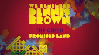 The Green - Promised Land | We Remember Dennis Brown | Official Album Audio