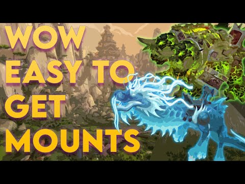 Easy Mounts To Get In WOW  [100+] (BFA Mounts INCLUDED)