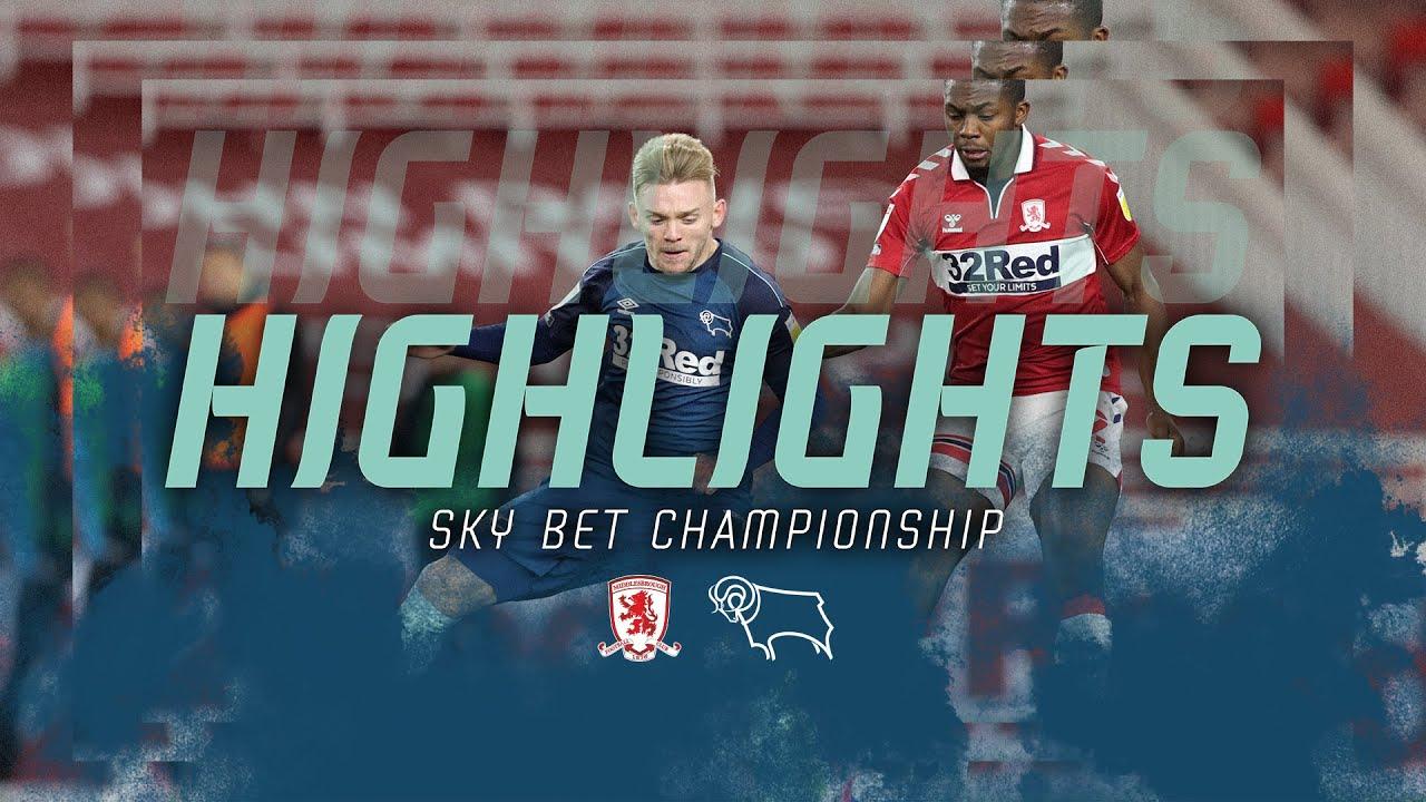 HIGHLIGHTS | Middlesbrough v Derby County