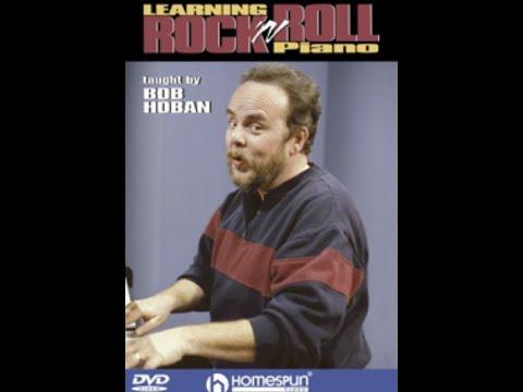 Learning Rock n Roll Piano by Bob Hoban.