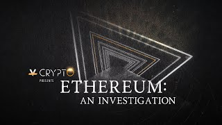What Is Ethereum? - An Investigation (w/ Raoul Pal, Vitalik Buterin, Joe Lubin, and more)