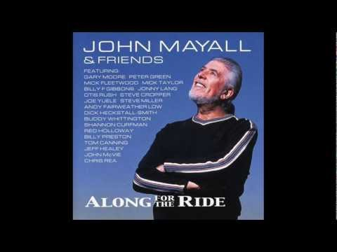 John Mayall feat. Mick Taylor / She don't play by the rules