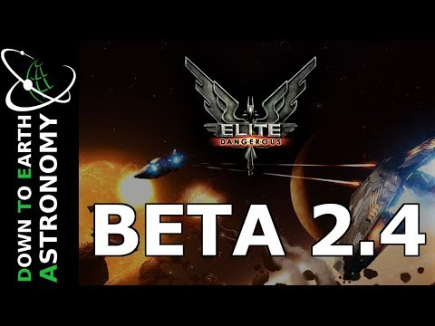 BETA 2.4 TEST - NEW SHIP - IS QUINCE DEAD? - WITH  DOWN TO EARTH ASTRONOMY