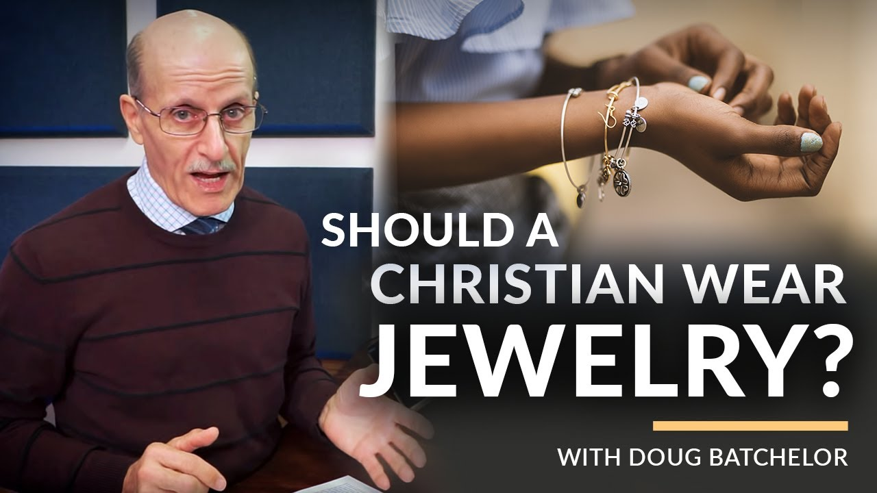 """Should A Christian Wear Jewelry?"" with Pastor Doug Batchelor"