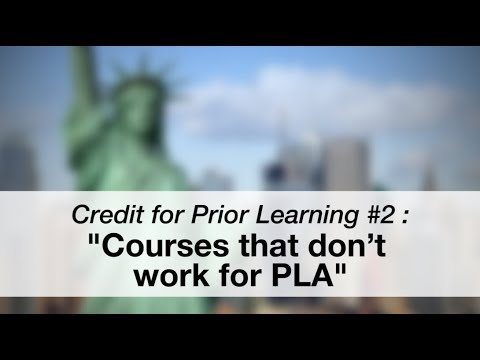 Credit for Prior Learning Video #2: Courses That Don't Work