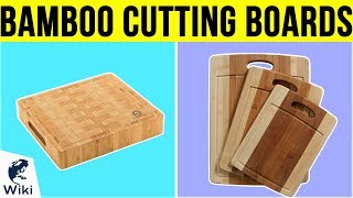 7 Best Bamboo Cutting Boards 2019