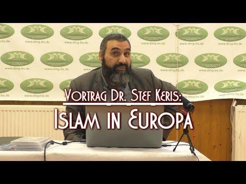 ISLAM IN EUROPA Mit Dr. Stef Keris Am 22.09.2018 In Braunschweig