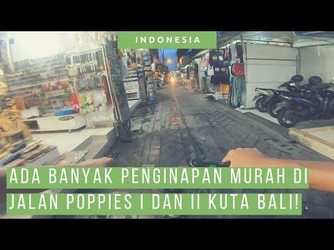Keliling Poppies Lane I Dan II Kuta Bali Malam Hari Pake Grab Wheels [ Jalan Poppies Kuta Bali ]