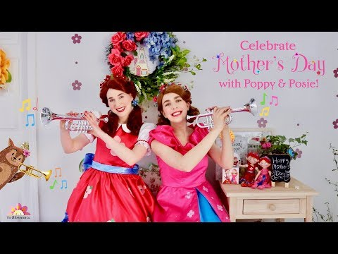 Celebrate Mother's Day with Poppy & Posie!   Mother's Day Song   Kids Songs